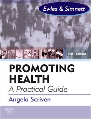 Promoting Health: A Practical Guide: Ewles & Simnett (Paperback)