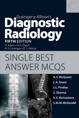 Grainger & Allison's Diagnostic Radiology 5th Edition Single Best Answer MCQs (Paperback)