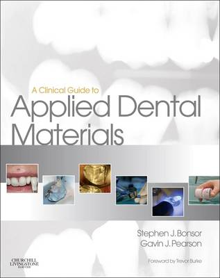 A Clinical Guide to Applied Dental Materials (Paperback)