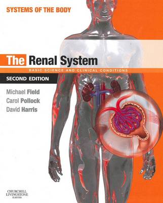 The Renal System: Systems of the Body Series - Systems of the Body (Paperback)
