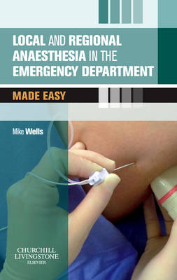 Local and Regional Anaesthesia in the Emergency Department Made Easy International Edition - Made Easy (Paperback)