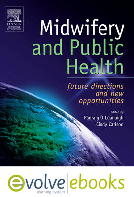 Midwifery and Public Health: Text and E-Book Package: Future Directions and New Opportunities