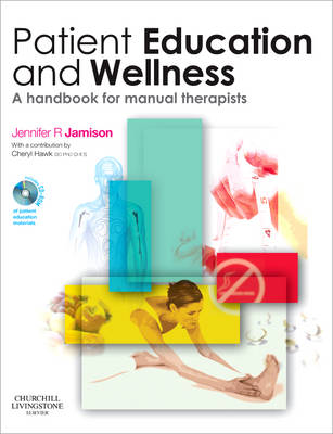 Patient Education and Wellness: A Handbook for Manual Therapists (Paperback)