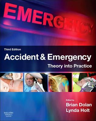 Accident & Emergency: Theory into Practice (Paperback)