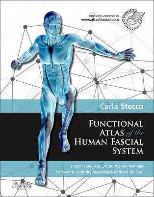 Functional Atlas of the Human Fascial System (Hardback)