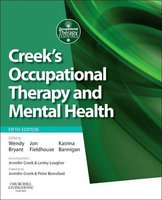 Creek's Occupational Therapy and Mental Health - Occupational Therapy Essentials (Paperback)