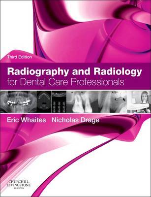 Radiography and Radiology for Dental Care Professionals (Paperback)