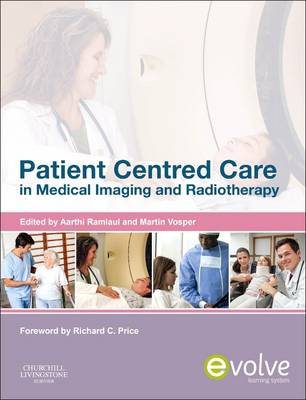 Patient Centered Care in Medical Imaging and Radiotherapy (Paperback)