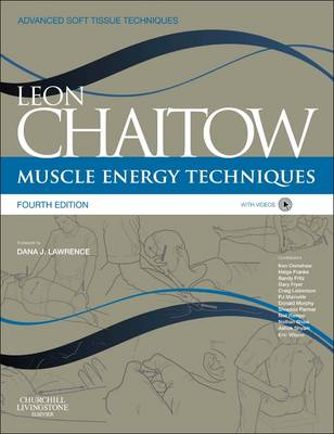 Muscle Energy Techniques: with access to www.chaitowmuscleenergytechniques.com - Advanced Soft Tissue Techniques (Paperback)