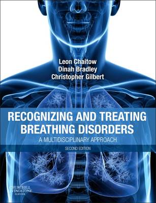 Recognizing and Treating Breathing Disorders: A Multidisciplinary Approach (Paperback)