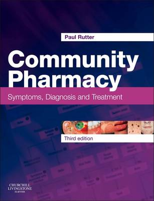 Community Pharmacy: Symptoms, Diagnosis and Treatment (Paperback)