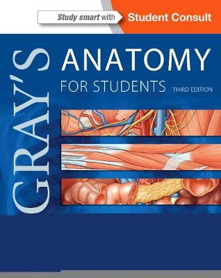 Gray's Anatomy for Students: With Student Consult Online Access - Gray's Anatomy (Paperback)