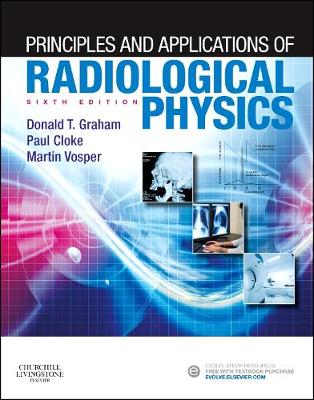 Principles and Applications of Radiological Physics (Paperback)