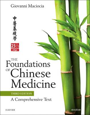 The Foundations of Chinese Medicine: A Comprehensive Text (Hardback)