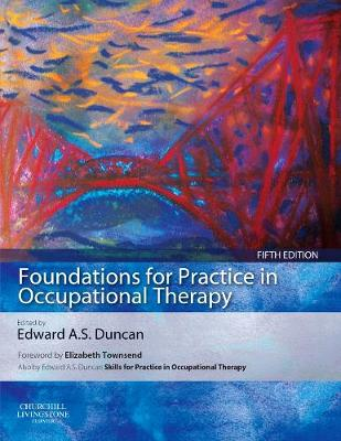 Foundations for Practice in Occupational Therapy (Paperback)
