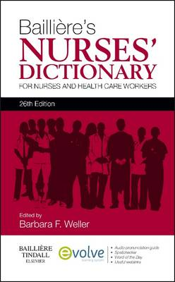 Bailliere's Nurses' Dictionary: for Nurses and Health Care Workers (Paperback)