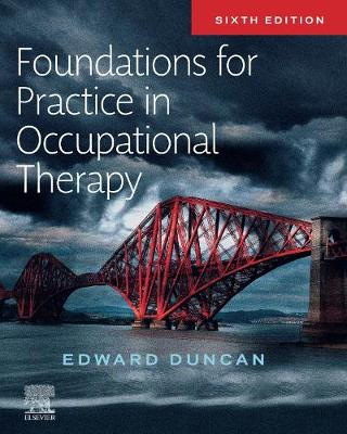 Foundations and Skills for Practice in Occupational Therapy (Paperback)