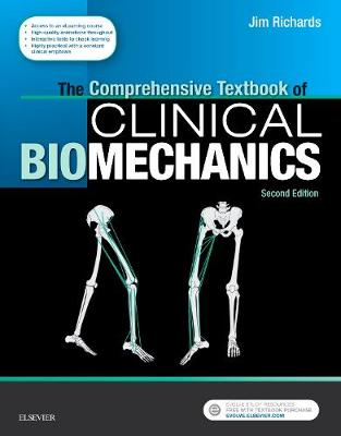 The Comprehensive Textbook of Clinical Biomechanics: with access to e-learning course  [formerly Biomechanics in Clinic and Research] (Paperback)