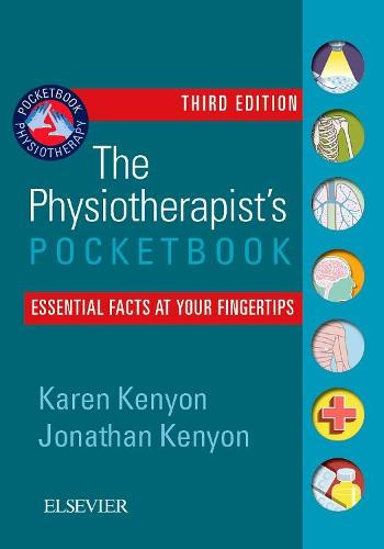 The Physiotherapist's Pocketbook: Essential Facts at Your Fingertips - Physiotherapy Pocketbooks (Paperback)
