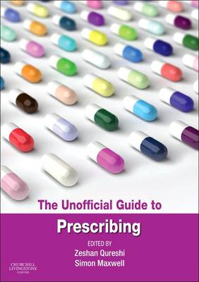 The Unofficial Guide to Prescribing (Paperback)