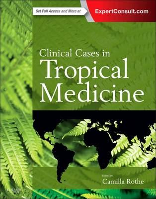 Clinical Cases in Tropical Medicine (Paperback)