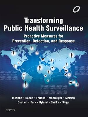 Transforming Public Health Surveillance: Proactive Measures for Prevention, Detection, and Response (Paperback)