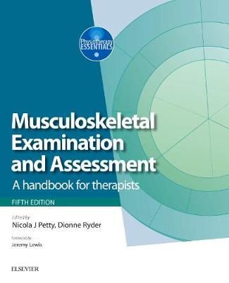 Neuromusculoskeletal Examination and Assessment: A Handbook for Therapists - Physiotherapy Essentials (Paperback)