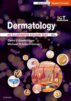 Dermatology: An Illustrated Colour Text - Illustrated Colour Text (Paperback)