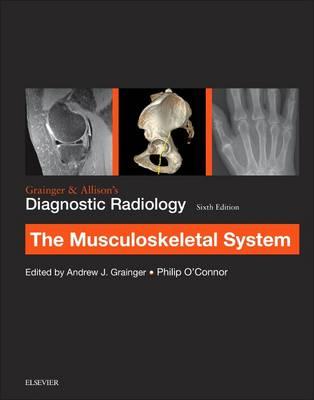 Grainger & Allison's Diagnostic Radiology: Musculoskeletal System (Paperback)