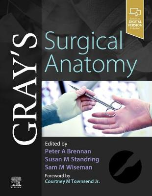 Gray S Surgical Anatomy By Peter Brennan Susan Standring Waterstones