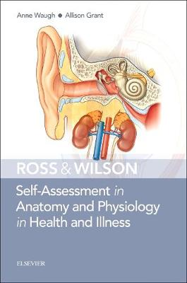 Ross & Wilson Self-Assessment in Anatomy and Physiology in Health and Illness (Paperback)