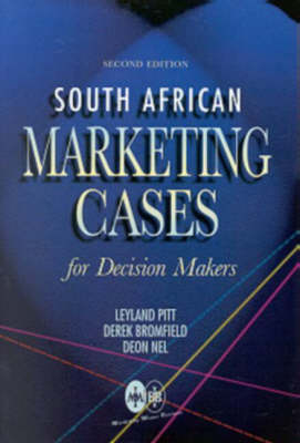 South African Marketing Cases for Decision Makers (Paperback)