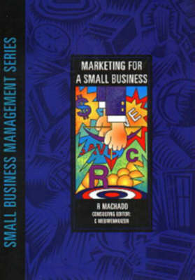 Marketing for a Small Business - Small Business Management Series (Paperback)
