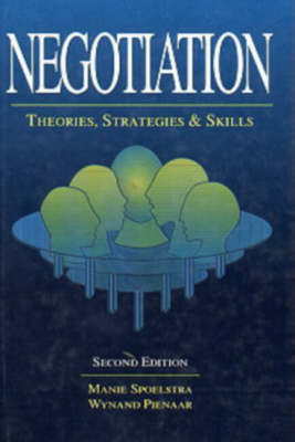 Negotiation: Theories, Strategies and Skills (Hardback)