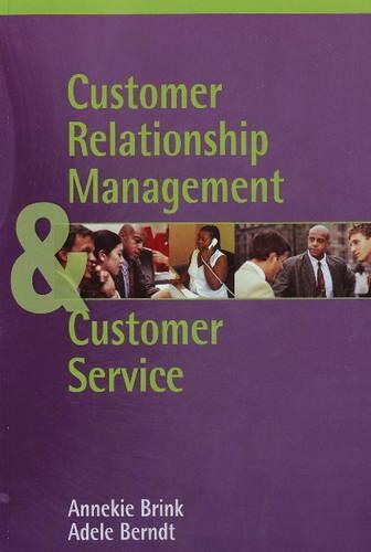 Customer Relationship Management and Customer Service (Paperback)