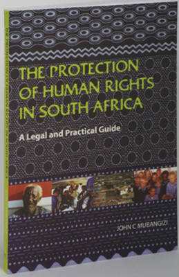 The Protection of Human Rights in South Africa (Paperback)