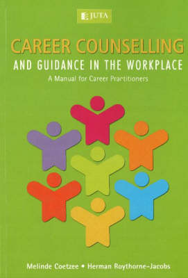 Career Counselling and Guidance in the Workplace: A Manual for Career Practioners (Paperback)