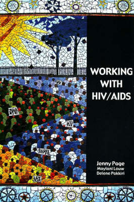 Working with HIV/AIDS @ Work (Paperback)