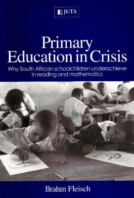 Primary education in crisis (Paperback)