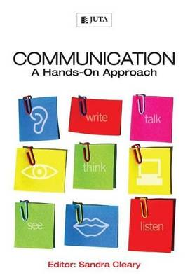 Communication: A Hands-on Approach (Paperback)