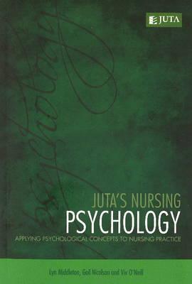 Juta's nursing psychology: Applying psychological concept practice (Paperback)