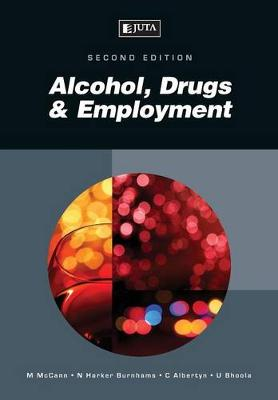 Alcohol, drugs & employment (Paperback)