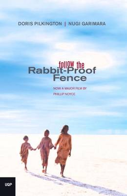 Follow The Rabbit Proof Fence (Paperback)