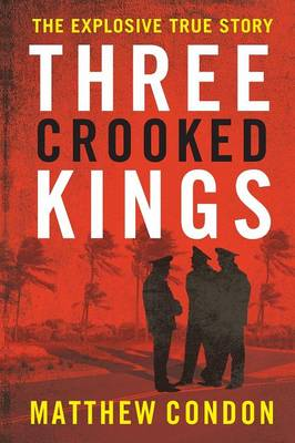 Three Crooked Kings (Paperback)