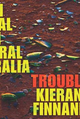 Trouble: On Trial in Central Australia (Paperback)