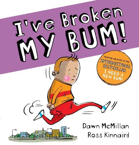 I've Broken My Bum (PB) (Paperback)