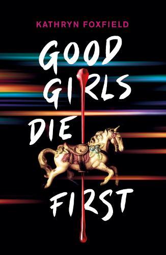 Good Girls Die First (Paperback)