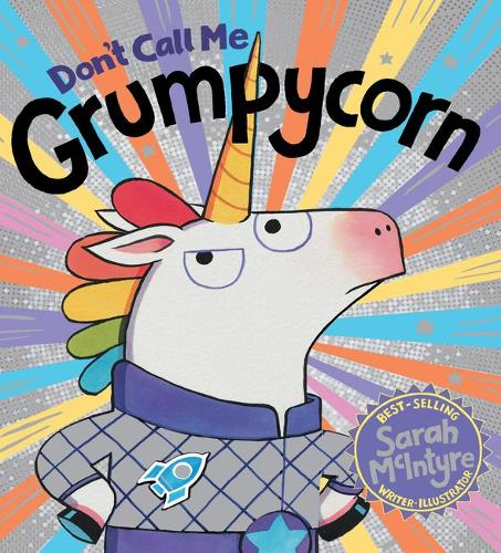 Don't Call Me Grumpycorn! (HB) (Hardback)