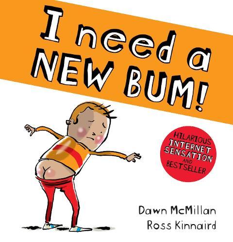 I Need a New Bum (board book) - The New Bum Series (Board book)