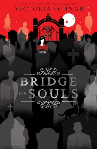Bridge of Souls - City of Ghosts 3 (Paperback)